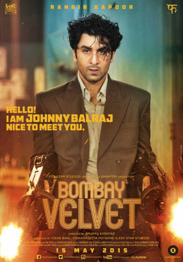 A Bombay Velvet poster introducing Ranbir Kapoor as Johnny Balraj, firing Tommy guns imported from Germany. Photo Courtesy: Marching Ants Advertising Pvt Ltd.
